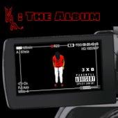KX: The Album by Kxnnxllxy