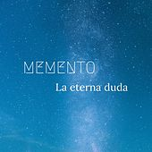 La eterna duda by Memento