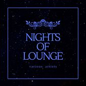 Nights of Lounge di Various Artists