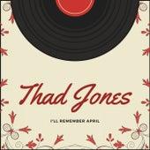 I'll Remember April de Thad Jones