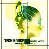 Tech House Syndicate, Vol. 2 di Various Artists