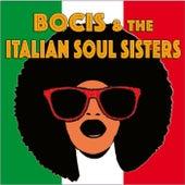 BOCIS & Italian Soul Sisters by Alfredo Bochicchio