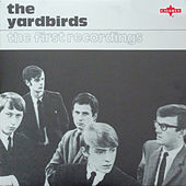 The First Recordings (Live - 2015 Remaster) de The Yardbirds