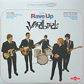 Having a Rave Up with The Yardbirds (2015 Remaster) de The Yardbirds