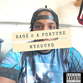 Rag$ 2 A Fort by Fortune