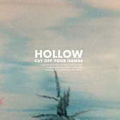 Hollow by Cut Off Your Hands