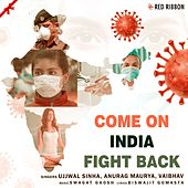 Come On India Fight Back by Swagat Ghosh