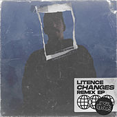 Changes (Remixes) by Litence