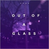 Out Of A Glass de Zack