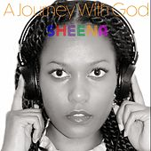 A Journey with God by Sheena