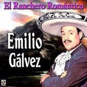 El Ranchero Romantico by Emilio Galvez