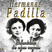Golondrina De Ojos Negros by Las Hermanas Padilla