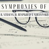 Symphonies of R. Strauss, O. Respighi & I. Stravinskij by Boston Symphony Orchestra