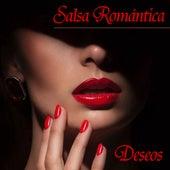 Salsa Romántica: Deseos de Various Artists