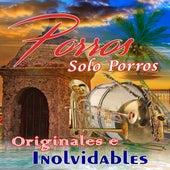 Porros Solo Porros: Originales e Inolvidables de Various Artists