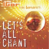 Let's All Chant de IGOR