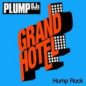 Hump Rock by Plump DJs