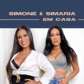 Simone & Simaria Em Casa de Simone & Simaria