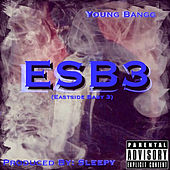 Esb3 by Young Bangg
