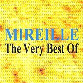 Mireille : The Very Best of von Various Artists