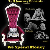 We Spend Money, Vol. 2 de E-Will