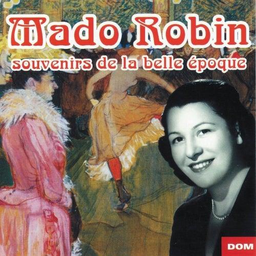 Souvenirs de la belle époque by Mado Robin
