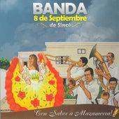 ¡Con Sabor a Mazamorra! de Banda 8 de Septiembre de Sincé