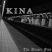 The Deeper Freq van Kina