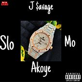 Slo-Mo by J-$avage