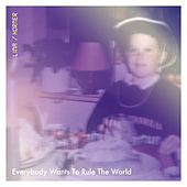 Everybody Wants To Rule The World von Lina Horner