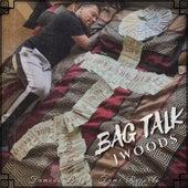 Bag Talk de J Woods