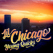 Lil Chicago by Young Quicks