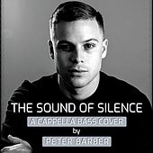 The Sound of Silence (A Cappella Bass Cover) de Peter Barber
