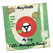 My Guy ('80s Minneapolis Remix) by Mary Wells