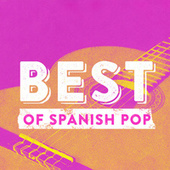 Best Of Spanish Pop von Various Artists