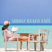 Sunny Beach Cafe von Chillout Café