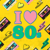I Heart 80s by Various Artists