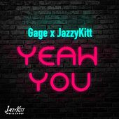 Yeah You by Jazzy Kitt