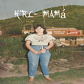 Mamá de KRL