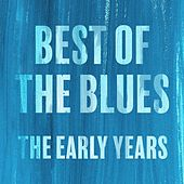The Best of the Blues The Early Years de Lightnin' Hopkins