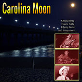 Carolina Moon by Various Artists