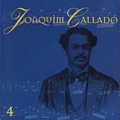 Joaquim Callado: O Pai Dos Chorões, Vol. 4 by Various Artists