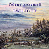 Twilight by Yelena Eckemoff