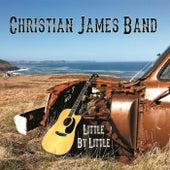 Little By Little de Christian James Band