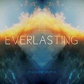 The Everlasting by Fellowship Church