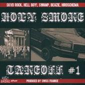 Takeoff #1 by Holy Smoke, Skvd Rock, Hsr Hell Boy!, Hsr Swamp, Beazie