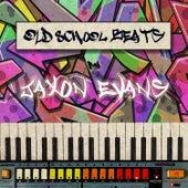 Old School Beats von Jaxon Evans
