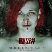 Neue Deutsche Kälte (Mittagssonne) de Beton Braut