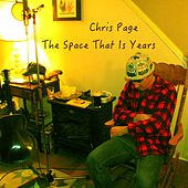 The Space That Is Years by Chris Page
