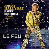 Le feu (Live) by Johnny Hallyday